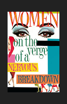 Women on the Verge of a Nervous Breakdown, Belasco Theatre, NYC Show Poster