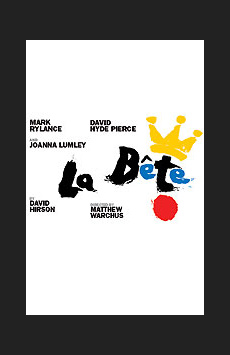 La Bete, Music Box Theatre, NYC Show Poster