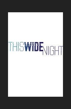 This Wide Night, Peter Jay Sharp Theater, NYC Show Poster