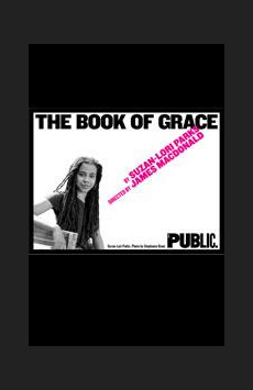 The Book of Grace, Joseph Papp Public Theater/Anspacher Theater		, NYC Show Poster