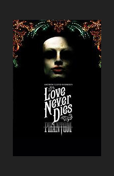 Love Never Dies,, NYC Show Poster