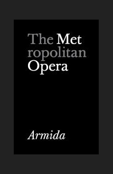 Metropolitan Opera: Armida, The Metropolitan Opera, NYC Show Poster
