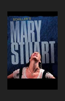 Mary Stuart,, NYC Show Poster
