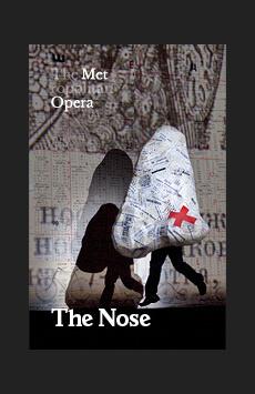 Metropolitan Opera: The Nose, The Metropolitan Opera, NYC Show Poster