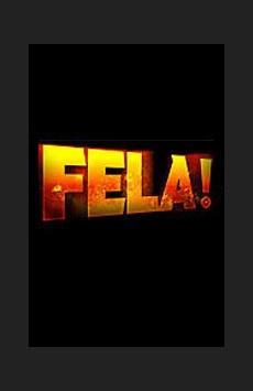 Fela!, Al Hirschfeld Theatre, NYC Show Poster