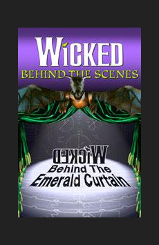 Wicked: Behind the Emerald Curtain, Gershwin Theatre, NYC Show Poster