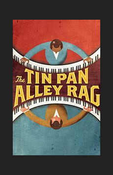 Tin Pan Alley Rag, Laura Pels Theatre, NYC Show Poster