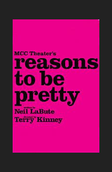 Reasons to Be Pretty,, NYC Show Poster