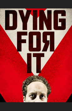 Dying For It, Atlantic Theater Company, NYC Show Poster