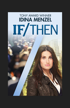 If/Then, Richard Rodgers Theatre, NYC Show Poster