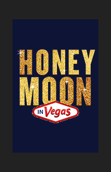 Honeymoon in Vegas,, NYC Show Poster