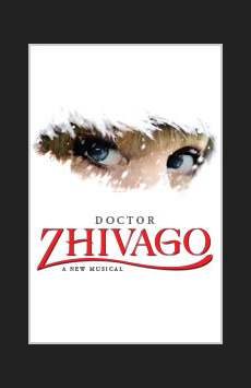 Doctor Zhivago, Broadway Theatre, NYC Show Poster