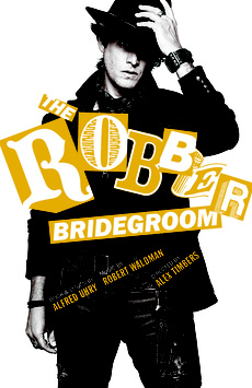 The Robber Bridegroom, Laura Pels Theatre, NYC Show Poster