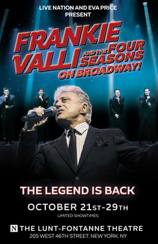 Frankie Valli and the Four Seasons on Broadway!,, NYC Show Poster