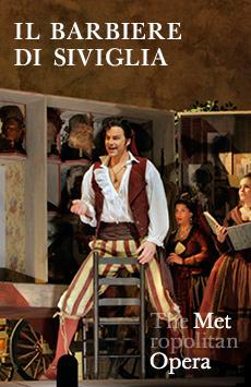 Metropolitan Opera: Il Barbiere di Siviglia, The Metropolitan Opera, NYC Show Poster