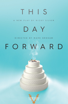 This Day Forward, Vineyard Theatre, NYC Show Poster
