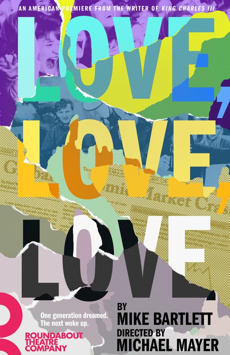 Love, Love, Love, Laura Pels Theatre, NYC Show Poster