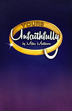 Yours Unfaithfully, The Beckett Theatre (Theatre Row), NYC Show Poster
