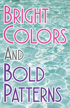 Bright Colors and Bold Patterns, Barrow Street Theatre, NYC Show Poster