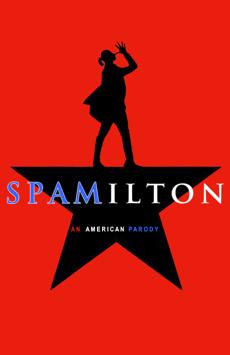 Spamilton (through 5/28), The Triad, NYC Show Poster