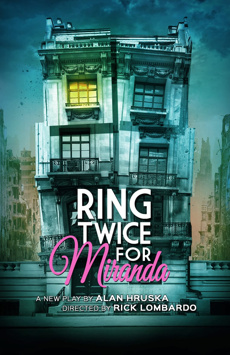 Ring Twice For Miranda, New York City Center Stage II, NYC Show Poster