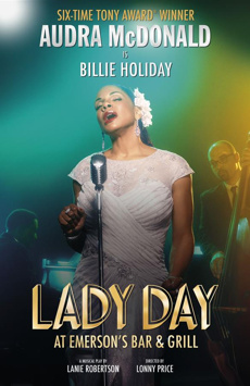 Lady Day at Emerson's Bar & Grill, Circle In The Square Theatre, NYC Show Poster