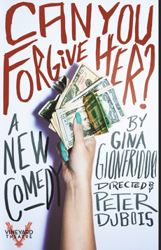 Can You Forgive Her?, Vineyard Theatre, NYC Show Poster