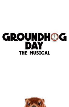 Groundhog Day, August Wilson Theatre, NYC Show Poster