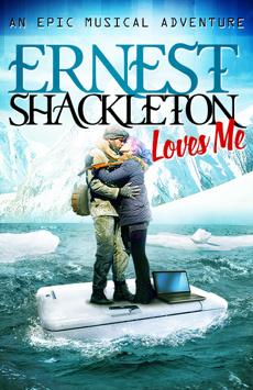 Ernest Shackleton Loves Me, Tony Kiser Theatre, NYC Show Poster