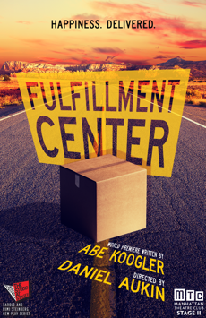 Fulfillment Center, Manhattan Theatre Club, NYC Show Poster