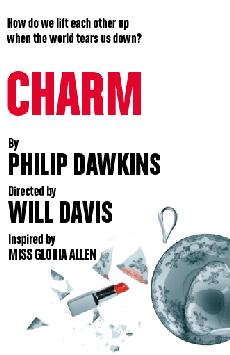 Charm, Lucille Lortel Theatre, NYC Show Poster