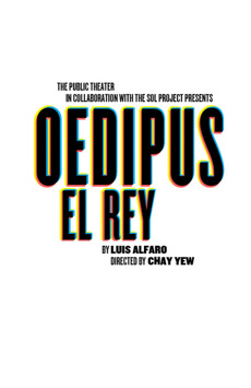 Oedipus El Rey, Joseph Papp Public Theater/Shiva Theater		, NYC Show Poster