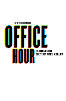Office Hour, Joseph Papp Public Theater/Martinson Theater, NYC Show Poster