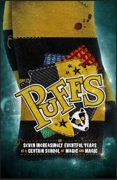 Puffs, Or: Seven Years of Increasingly Eventful Years at a Certain School of Magic and Magic, New World Stages - Stage Five, NYC Show Poster
