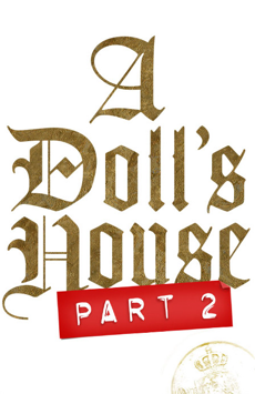A Doll's House, Part 2, John Golden Theatre, NYC Show Poster