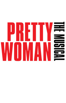 Pretty Woman: The Musical, Nederlander Theatre, NYC Show Poster