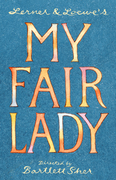 My Fair Lady, Vivian Beaumont Theater, NYC Show Poster