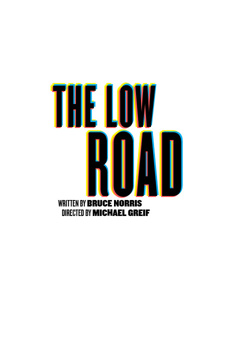 The Low Road, Joseph Papp Public Theater/Anspacher Theater, NYC Show Poster