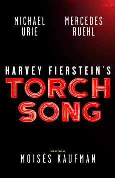 Harvey Fierstein's Torch Song, The Hayes Theater, NYC Show Poster