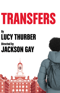 Transfers, Lucille Lortel Theatre, NYC Show Poster