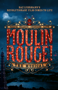 Moulin Rouge! The Musical,, NYC Show Poster