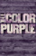 The Color Purple: The Musical
