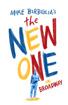 Mike Birbiglia's The New One