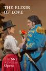 Metropolitan Opera: L'Elisir d'Amore