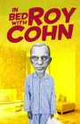 In Bed With Roy Cohn