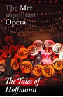 Metropolitan Opera: The Tales of Hoffman