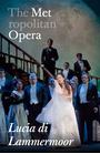 Metropolitan Opera: Lucia de Lammermoor