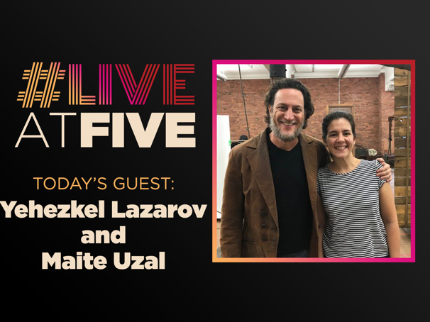 Broadway.com #LiveatFive with Yehezkel Lazarov and Maite Uzal of the Fiddler on the Roof National Tour
