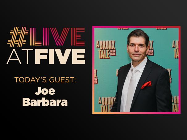 Broadway.com #LiveatFive with Joe Barbara of A Bronx Tale's National Tour