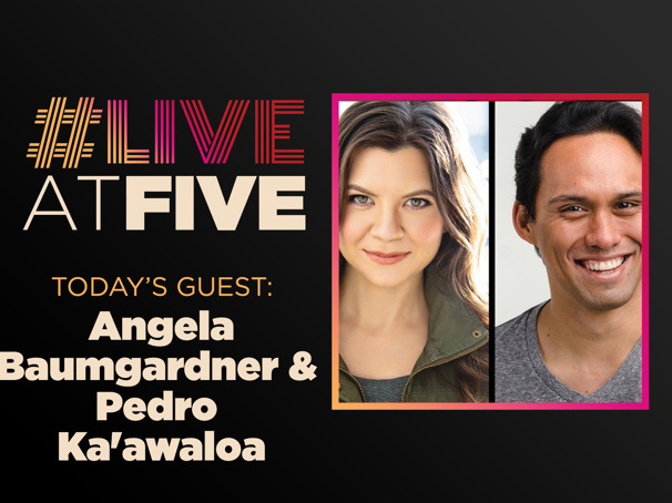Broadway.com #LiveatFive with Angela Baumgardner and Pedro Ka'awaloa of the King and I National Tour